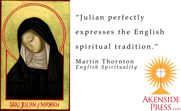 Martin Thornton on Julian of Norwich