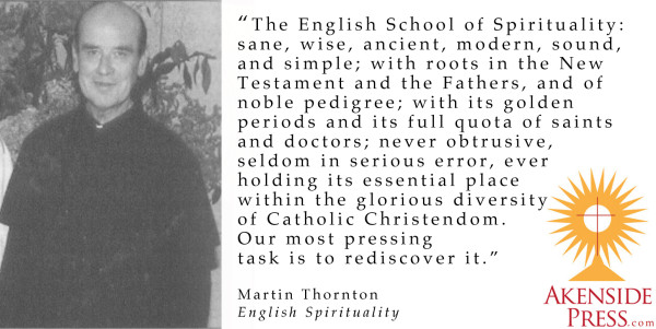 Martin Thornton on the English School of spirituality